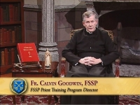 Please Pray for Fr. Calvin Goodwin, FSSP