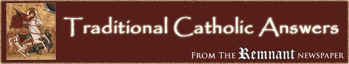 Traditional Catholic Answers