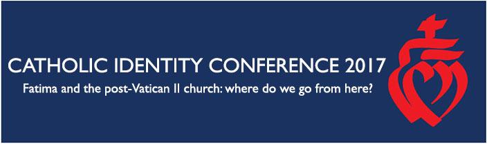 Catholic Identity Conference 2017