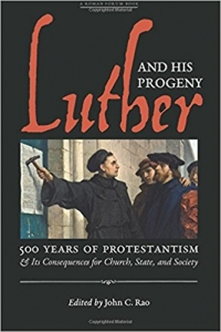 LUTHER & HIS PROGENY (A New Book from Angelico Press)